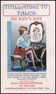 His Wife's Wife by Alice Trail sandy thomas, mags inc, crossdress, transvestite, transvestism, transgender. tv fiction classics, my son the actress