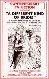 A Different Kind of Bride by Katherine J. Sambark sandy thomas, mags inc, crossdress, transvestite, transvestism, transgender. tv fiction classics, different kind of bride