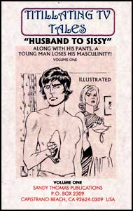 Husband to Sissy Book 1 by Alice Trail, Kristi Love and Puyal sandy thomas, mags inc, crossdress story, transvestite story , forced sissy, forced crossdress, Husband to Sissy
