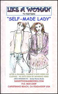 Self-Made Lady Part 1 mags inc, crossdressing stories, forced feminization, transgender stories, transvestite stories, feminine domination story, sissy maid stories, Sandy Thomas