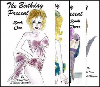 All Four Birthday Present Books by Vickie Tern and Rhonda Wagram mags inc, crossdressing stories, forced feminization, transgender stories, transvestite stories, feminine domination story, sissy maid stories, Vickie Tern, Rhonda Wagram