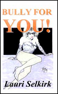 Bully for You! by Laurie Selkirk mags inc, novelettes, crossdressing stories, transgender, transsexual, transvestite stories, female domination, Tiffany Mellis