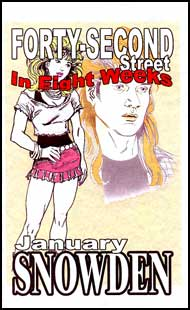 Forty Second Street in 8 Weeks eBook by January Snowden mags inc, novelettes, crossdressing stories, transgender, transsexual, transvestite stories, female domination, January Snowden