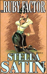 THE RUBY FACTOR by Stella Satin mags inc, novelettes, crossdressing fiction, transvestite fiction, feminine domination, sissy maid fiction