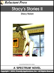 483 Stacys Stories II by Stacy Nolan mags inc, reluctant press, transgender, crossdressing stories, transvestite stories, feminine domination stories, crossdress, story, fiction, Stacy Nolan
