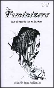 The Feminizers #16 mags inc, novelettes, crossdressing, transgender, transsexual, transvestite, empathy press, the feminizers