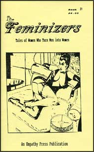 The Feminizers #21 mags inc, novelettes, crossdressing, transgender, transsexual, transvestite, empathy press, the feminizers