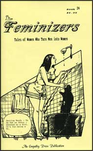 The Feminizers #24 mags inc, novelettes, crossdressing, transgender, transsexual, transvestite, empathy press, the feminizers