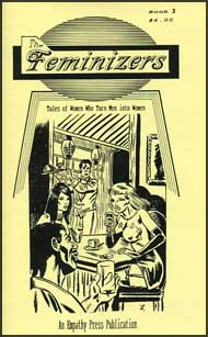 The Feminizers #3 mags inc, novelettes, crossdressing, transgender, transsexual, transvestite, empathy press, the feminizers