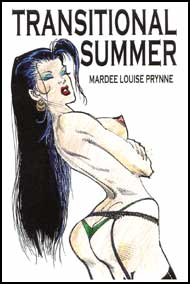 Transitional Summer by Mardee Louise Prynne mags inc, Reluctant press, crossdressing stories, transgender stories, transsexual stories, transvestite stories, female domination, Mardee Louise Prynne