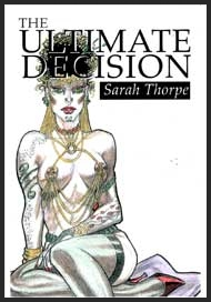 The Ultimate Decision by Sarah Thorpe mags inc, Reluctant press, crossdressing stories, transgender stories, transsexual stories, transvestite stories, female domination, Sarah Thorpe