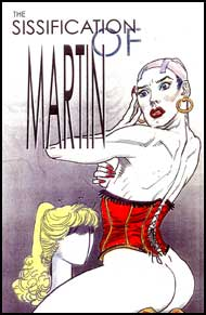 The Sissification of Martin by Bea mags inc, Reluctant press, crossdressing stories, transgender stories, transsexual stories, transvestite stories, female domination, Bea