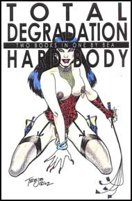 Total Degradation & Hard Body eBook by Bea mags inc, Reluctant press, crossdressing stories, transgender stories, transsexual stories, transvestite stories, female domination, Bea