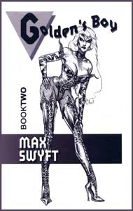 Goldens Boy Book 2 by Max Swyft mags inc, Reluctant press, crossdressing stories, transgender stories, transsexual stories, transvestite stories, female domination, Max Swyft