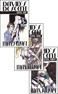 All 3 Davids Descent Books by Max Swift mags inc, Reluctant press, crossdressing stories, transgender stories, transsexual stories, transvestite stories, female domination, Max Swyft