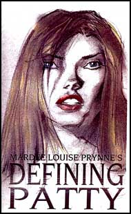 Defining Patty eBook by Mardee Louise Prynne mags inc, Reluctant press, crossdressing stories, transgender stories, transsexual stories, transvestite stories, female domination, Mardee Louise Prynne