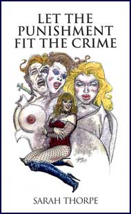 Let the Punishment Fit the Crime eBook by Sarah Thorpe mags inc, Reluctant press, crossdressing stories, transgender stories, transsexual stories, transvestite stories, female domination, Sarah Thorpe