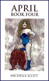 April Book #4 eBook by Michelle Scott mags inc, Reluctant press, crossdressing stories, transgender stories, transsexual stories, transvestite stories, female domination, Michelle Scott