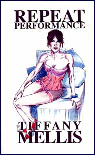 Repeat Performance eBook by Tiffany Mellis mags inc, novelettes, crossdressing stories, transgender, transsexual, transvestite stories, female domination, Tiffany Mellis