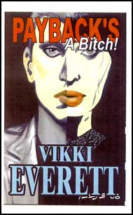 Paybacks a Bitch eBook by Vikki Everett mags inc, crossdressing stories, transvestite stories, female domination, stories, Vikki Everett