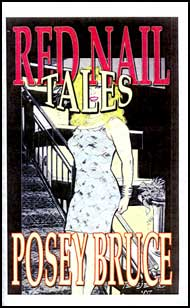 Red Nail Tales eBook by Posey Bruce mags, inc, crossdressing stories, transvestite stories, female domination, stories, Posey Bruce