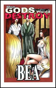 Whom Gods Would Destroy... eBook by Bea mags inc, crossdressing stories, transvestite stories, female domination stories, sissy maid stories, Bea