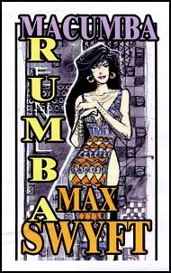 MACUMBA RUMBA Part #1 eBook by Max Swyft mags, inc, novelettes, crossdressing, transgender, transsexual, transvestite, feminine, domination, story, stories, fiction
