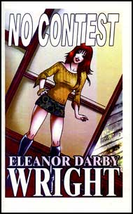NO CONTEST eBook by Eleanor Darby Wright mags inc, crossdressing stories, transvestite, feminine stories, female domination stories