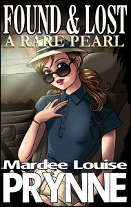 FOUND & LOST: A Rare Pearl by Mardee Louise Prynne mags, inc, novelettes, crossdressing, transgender, transsexual, transvestite, feminine, domination, story, stories, fiction