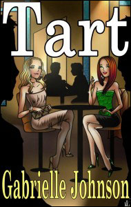 TART by Gabrielle Johnson mags, inc, novelettes, crossdressing, transgender, transsexual, transvestite, feminine, domination, story, stories, fiction