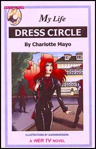 616 DRESS CIRCLE By Charlotte Mayo mags inc, reluctant press, Charlotte Mayo, transgender, crossdressing, transvestite, feminine, domination, crossdress, story, fiction
