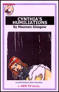 621 CYNTHIAS HUMILIATIONS By Maureen Glasgow mags, inc, reluctant, press, transgender, crossdressing, transvestite, feminine, domination, crossdress, story, fiction