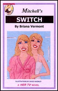 625 MITCHELLS SWITCH By  Briana Vermont mags, inc, reluctant, press, transgender, crossdressing, transvestite, feminine, domination, crossdress, story, fiction