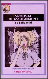 631 SPOUSAL REASSIGNMENT by Sally Wild mags, inc, reluctant, press, transgender, crossdressing, transvestite, feminine, domination, crossdress, story, fiction